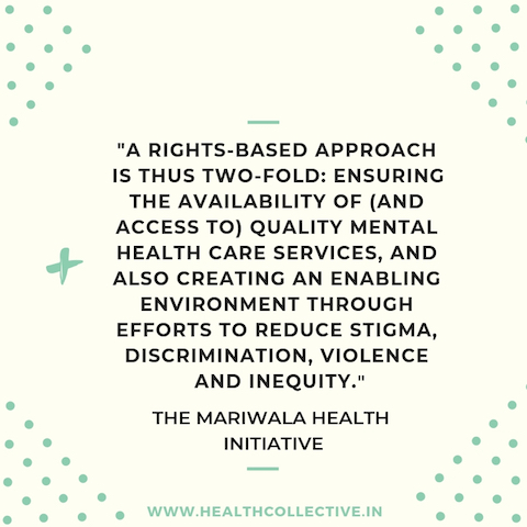 A rights based approach in Mental Health