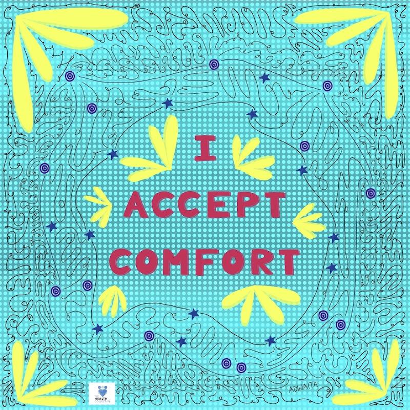 I accept Comfort