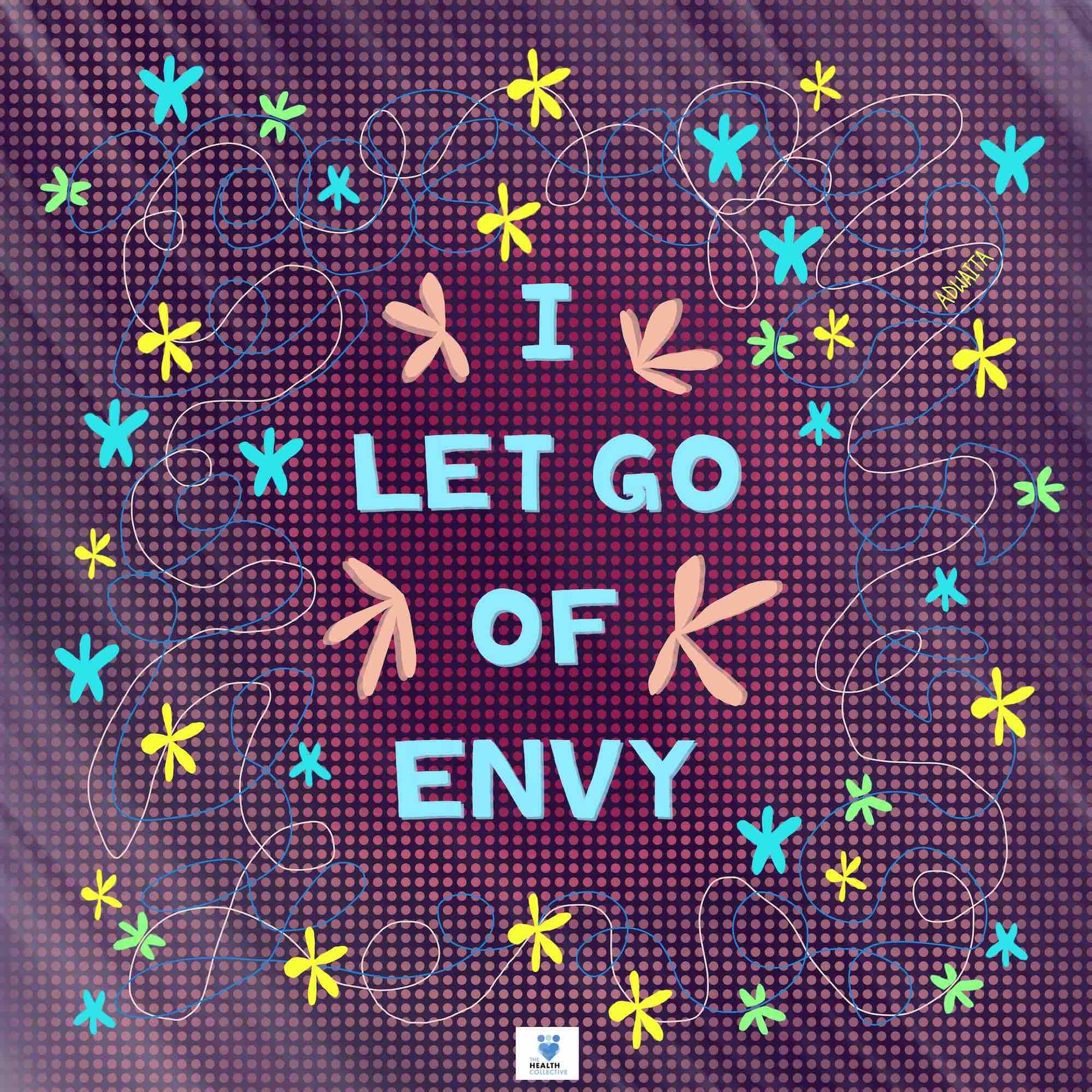 Affirmations: Let go of Envy