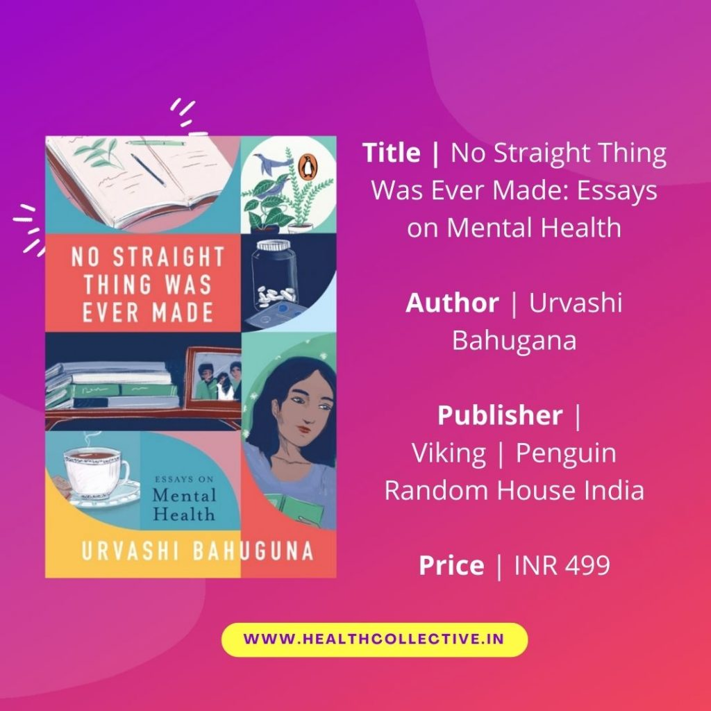 No Straight Thing was ever Made book by Urvashi Bahugana on The Health Collective