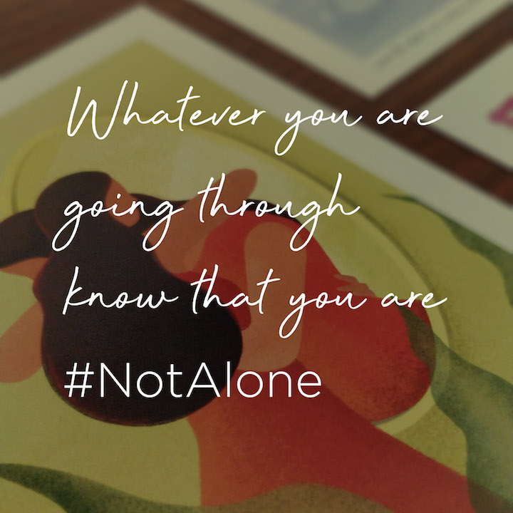 Positive Message You are Not Alone